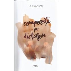 Compozitii pe dictafon - Melania Cincea
