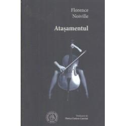 Atasamentul - Florence Noiville
