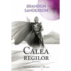 Calea regilor. Volumul I - Brandon Sanderson