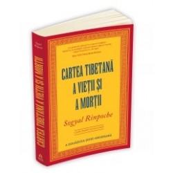 Cartea tibetana a vietii si a mortii - Sogyal Rinpoche