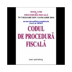 Codul de procedura fiscala - editia a XXIX-a - 25 noiembrie 2015 - in vigoare de la 1 ianuarie 2016 -