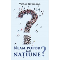 Neam popor sau natiune? - Victor Neumann