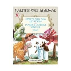 American Fairy Tales and Stories. Povesti si povestiri americane. Volumul I (editie bilingva) - Lyman Frank Baum, Nathaniel Haw