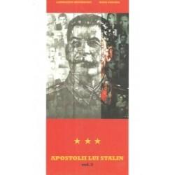 Apostolii lui Stalin vol. 3 - Laurentiu Ungureanu, Radu Eremia