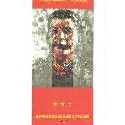 Apostolii lui Stalin vol. 2 - Laurentiu Ungureanu, Radu Eremia