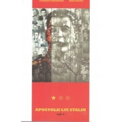 Apostolii lui Stalin vol. 1 - Laurentiu Ungureanu, Radu Eremia