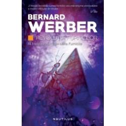 Furnicile: Revolutia furnicilor - Bernard Werber