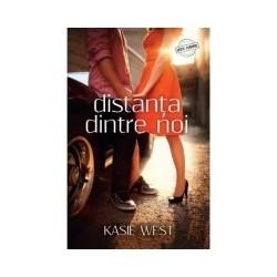 Distanta dintre noi - Kasie West