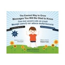 Cea mai usoara cale sa cresti - Mesaje care iti vor aduce multa bucurie / The Easiest Way to Grow - Messages You Will Be Glad t