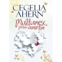 Multumesc pentru amintiri - Cecelia Ahern