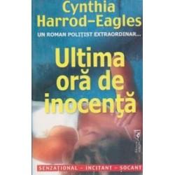 Ultima ora de inocenta - Cynthia Harrod-Eagles
