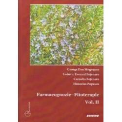 Farmacognozie - Fitoterapie Vol. II - George Dan Mogosanu, Ludovic Everard Bejenaru