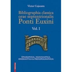 Bibliographia classica orae septentrionalis Ponti Euxini Vol. I - Epigraphica, numismatica, onomastica, prosopographica - Victo