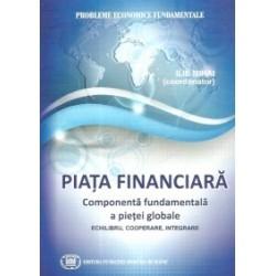 Piata financiara.Componenta fundamentala a pietei globale - Ilie Mihai