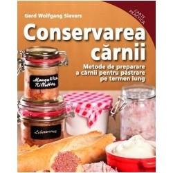 Conservarea carnii. Metode de preparare a carnii pentru pastrare pe termen lung - Gerd Wolfgang Sievers