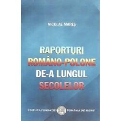 Raporturi romano-polone de-a lungul secolelor - Nicolae Mares