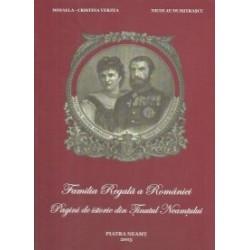Familia Regala a Romaniei - Pagini de istorie din Tinutul Neamtului - Nicolae Dumitrascu, Mihaela Cristina Verzea