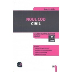 Noul Cod civil. Legislatie consolidata si index: 9 septembrie 2015 -