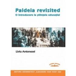 Paideia revisited. O introducere la stiintele educatiei - Liviu Antonesei