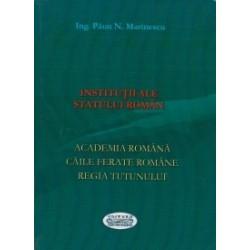 Institutii ale statului roman - Paun N. Marinescu