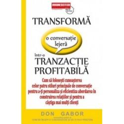 Transforma o conversatie lejera intr-o tranzactie profitabila - Cum sa folosesti cunoasterea celor patru stiluri principale de