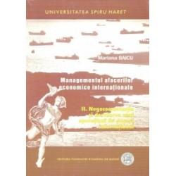 Managementul afacerilor economice internationale. Negocomunicatia si derularea unei operatiuni de comert international - Marian