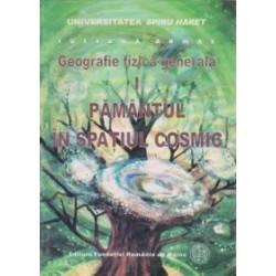 Geografie fizica generala - Pamantul in spatiul cosmic - IULIANA ARMAS