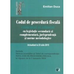 Codul de procedura fiscala. Comentat si adnotat cu legislatie secundara si complementara, jurisprudenta si norme metodologice -