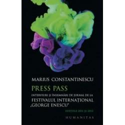 Press Pass - Interviuri si insemnari de jurnal de la Festivalul International George Enescu (editiile 2011 si 2013) - Marius Co