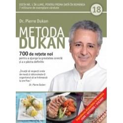 Metoda Dukan (Vol. 18) 700 de retete noi pentru a ajunge la greutatea corecta si a o pastra definitiv - Pierre Dukan