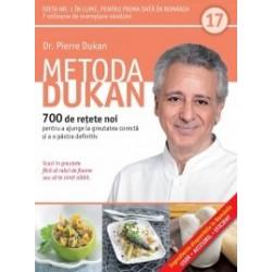 Metoda Dukan (Vol. 17) 700 de retete noi pentru a ajunge la greutatea corecta si a o pastra definitiv - Pierre Dukan
