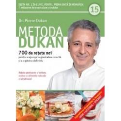 Metoda Dukan (Vol. 15) 700 de retete noi pentru a ajunge la greutatea corecta si a o pastra definitiv - Pierre Dukan