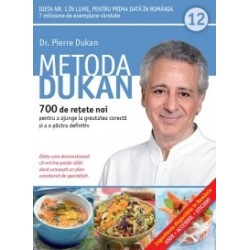 Metoda Dukan (Vol. 12) 700 de retete noi pentru a ajunge la greutatea corecta si a o pastra definitiv - Pierre Dukan