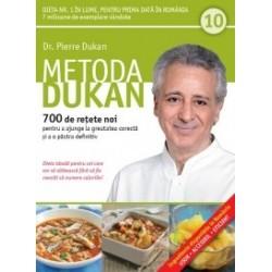 Metoda Dukan (Vol. 10) 700 de retete noi pentru a ajunge la greutatea corecta si a o pastra definitiv - Pierre Dukan