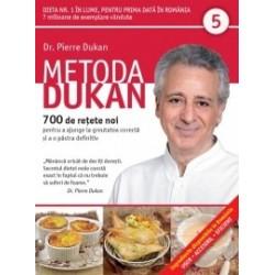 Metoda Dukan (Vol. 5) 700 de retete noi pentru a ajunge la greutatea corecta si a o pastra definitiv - Pierre Dukan