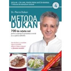 Metoda Dukan (Vol. 4) 700 de retete noi pentru a ajunge la greutatea corecta si a o pastra definitiv - Pierre Dukan