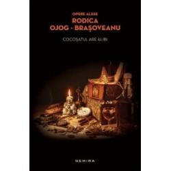 Cocosatul are alibi (paperback) - Rodica Ojog Brasoveanu