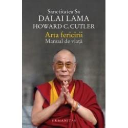 Arta fericirii. Manual de viata - Dalai Lama, Howard C. Cutler