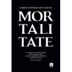 Mortalitate - Christopher Hitchens