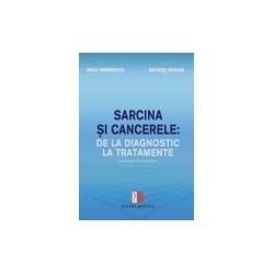 Sarcina si cancerele: de la diagnostic la tratamente - Dragos Median, Anca Simionescu