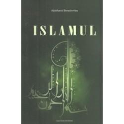 Islamul - Abdelhamid Benachenhou