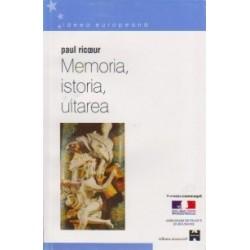 Memoria, istoria, uitarea - Paul Ricoeur