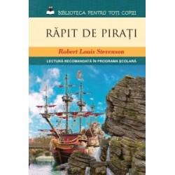 Rapit de pirati (Biblioteca pentru toti copiii) - Robert Louis Stevenson