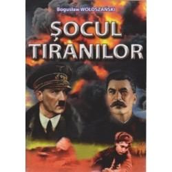 Socul tiranilor - Boguslaw Woloszanski