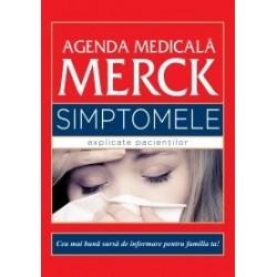 Agenda medicala Merck. Simptomele explicate pacientilor - Justin L. Kaplan, Robert S. Porter