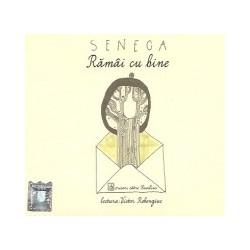 Ramai cu bine. Scrisori catre Lucilius. Audiobook (2 CD-uri) - Seneca
