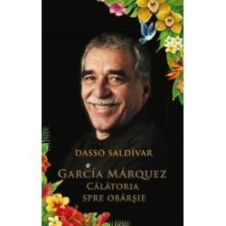 Garcia Marquez. Calatoria spre obarsie - Dasso Saldivar