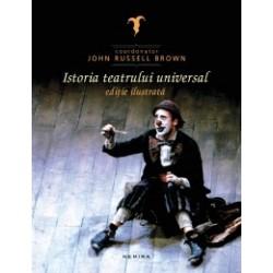 Istoria teatrului universal (editie ilustrata) -