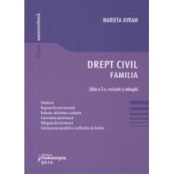 Drept civil. Familia. Editia a 2-a - Marieta Avram