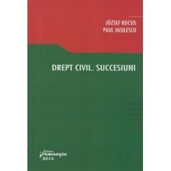 Drept civil. Succesiuni - Paul Vasilescu, Jozsef Kocsis